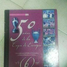 Coleccionismo deportivo: 50 AÑOS DE LA COPA DE EUROPA TOMO 6. Lote 153369038