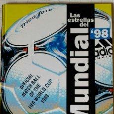 Coleccionismo deportivo: LAS ESTRELLAS DEL MUNDIAL 98 - EL AÑO DEL FUTBOL. Lote 153727578