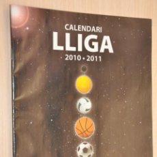 Coleccionismo deportivo: REVISTA CALENDARI LLIGA 2010-2011, DIARI SEGRE. Lote 154141594
