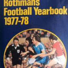 Coleccionismo deportivo: L. VERNON & J. ROLLIN. - ROTHMANS FOOTBALL YEARBOOK 1977-78. #. Lote 154199030