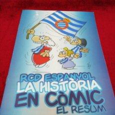 Coleccionismo deportivo: RCD ESPANYOL. LA HISTÒRIA EN CÒMIC. EL RESUM. Lote 155219662
