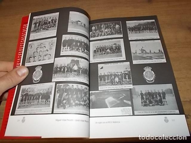 UN SIGLO CON EL R.C.D. MALLORCA ( 1916 - 2016 ). MIGUEL VIDAL PERELLÓ / JORDI VIDAL. VER FOTOS. (Coleccionismo Deportivo - Libros de Fútbol)