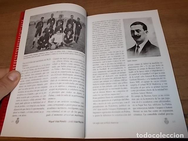 Coleccionismo deportivo: UN SIGLO CON EL R.C.D. MALLORCA ( 1916 - 2016 ). MIGUEL VIDAL PERELLÓ / JORDI VIDAL. VER FOTOS. - Foto 5 - 228344430