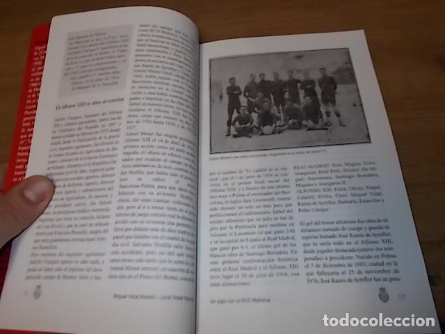 Coleccionismo deportivo: UN SIGLO CON EL R.C.D. MALLORCA ( 1916 - 2016 ). MIGUEL VIDAL PERELLÓ / JORDI VIDAL. VER FOTOS. - Foto 6 - 228344430