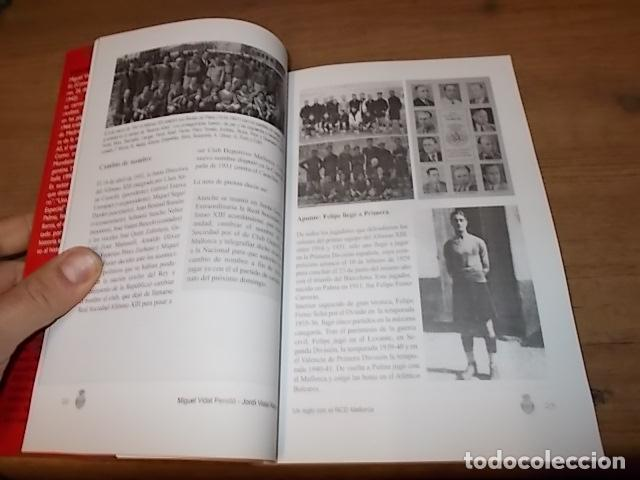 Coleccionismo deportivo: UN SIGLO CON EL R.C.D. MALLORCA ( 1916 - 2016 ). MIGUEL VIDAL PERELLÓ / JORDI VIDAL. VER FOTOS. - Foto 7 - 228344430