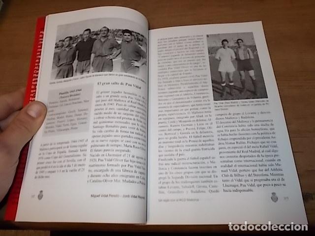 Coleccionismo deportivo: UN SIGLO CON EL R.C.D. MALLORCA ( 1916 - 2016 ). MIGUEL VIDAL PERELLÓ / JORDI VIDAL. VER FOTOS. - Foto 8 - 228344430