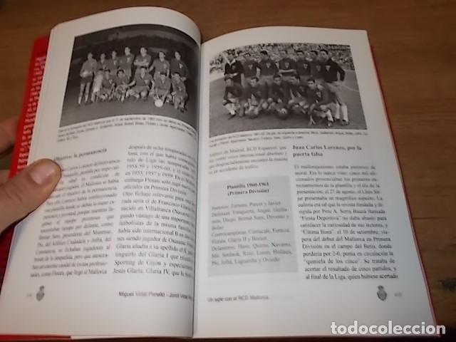 Coleccionismo deportivo: UN SIGLO CON EL R.C.D. MALLORCA ( 1916 - 2016 ). MIGUEL VIDAL PERELLÓ / JORDI VIDAL. VER FOTOS. - Foto 11 - 228344430