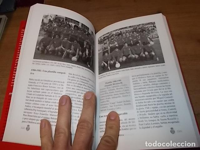 Coleccionismo deportivo: UN SIGLO CON EL R.C.D. MALLORCA ( 1916 - 2016 ). MIGUEL VIDAL PERELLÓ / JORDI VIDAL. VER FOTOS. - Foto 15 - 228344430