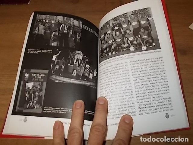 Coleccionismo deportivo: UN SIGLO CON EL R.C.D. MALLORCA ( 1916 - 2016 ). MIGUEL VIDAL PERELLÓ / JORDI VIDAL. VER FOTOS. - Foto 24 - 228344430