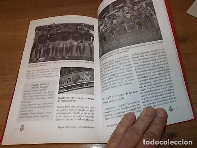 Coleccionismo deportivo: UN SIGLO CON EL R.C.D. MALLORCA ( 1916 - 2016 ). MIGUEL VIDAL PERELLÓ / JORDI VIDAL. VER FOTOS. - Foto 26 - 228344430