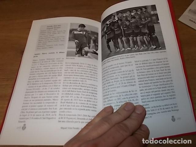 Coleccionismo deportivo: UN SIGLO CON EL R.C.D. MALLORCA ( 1916 - 2016 ). MIGUEL VIDAL PERELLÓ / JORDI VIDAL. VER FOTOS. - Foto 27 - 228344430