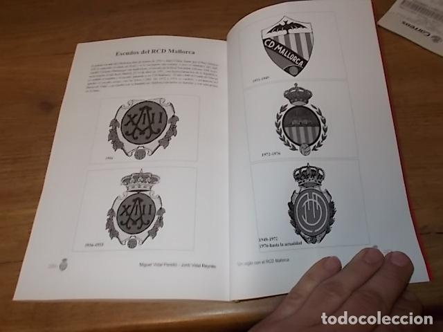 Coleccionismo deportivo: UN SIGLO CON EL R.C.D. MALLORCA ( 1916 - 2016 ). MIGUEL VIDAL PERELLÓ / JORDI VIDAL. VER FOTOS. - Foto 30 - 228344430