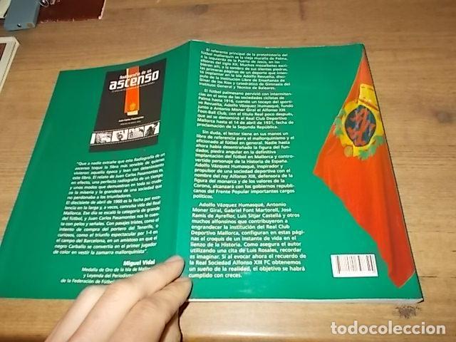 Coleccionismo deportivo: R. S. ALFONSO XIII . LA CARA OCULTA DEL REAL CD MALLORCA (1916-1931). JUAN C. PASAMONTES. 2010. - Foto 24 - 155354854