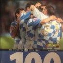 Coleccionismo deportivo: LIBRO RCD ESPANYOL - 1900-2000 - HEM FET ELS 100 - MUNDO DEPORTIVO. Lote 155380642