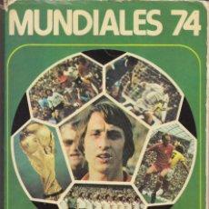 Coleccionismo deportivo: LIBRO MUNDIALES 74 J.CRUYFF. Lote 155450438