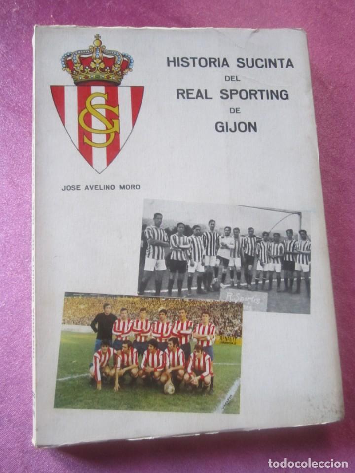 HISTORIA SUCINTA DEL REAL SPORTING DE GIJON. AVELINO MORO. AÑO 1972 (Coleccionismo Deportivo - Libros de Fútbol)