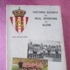 Coleccionismo deportivo: HISTORIA SUCINTA DEL REAL SPORTING DE GIJON. AVELINO MORO. AÑO 1972. Lote 155471702