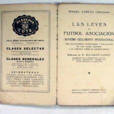 Coleccionismo deportivo: LAS LEYES DEL FUTBOL ASOCIACIÓN. NOVISIMO REGLAMENTO INTERNACIONAL. MIGUEL CABEZAS. BARCELONA. 1926. Lote 155794898