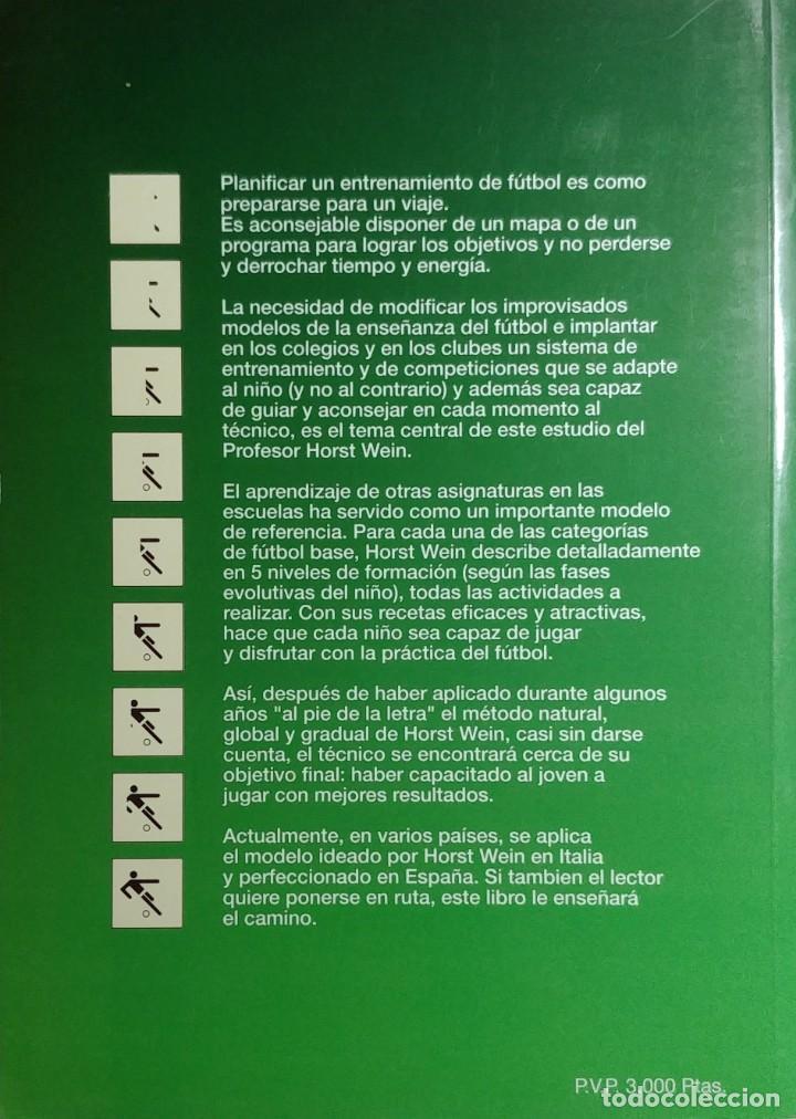 Coleccionismo deportivo: FÚTBOL A LA MEDIDA DEL NIÑO / HORST WEIN ; JAVIER CLEMENTE. REAL FEDERACIÓN ESPAÑOLA DE FÚTBOL, 1995 - Foto 11 - 156033186