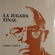 Coleccionismo deportivo: LA JUGADA FINAL : (COMENTARIOS DEPORTIVOS) / ENRIQUE MARIÑAS. MADRID : CONSEJO S. DE DEPORTES, 1980.. Lote 156425042