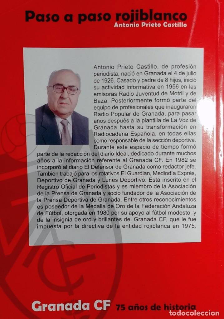 Coleccionismo deportivo: PASO A PASO ROJIBLANCO : GRANADA CF, 75 AÑOS DE HISTORIA / ANTONIO PRIETO CASTILLO. CON DEDICATORIA - Foto 4 - 156468810