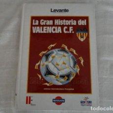 Coleccionismo deportivo: LA GRAN HISTORIA DEL VALENCIA 1919 - 1994. Lote 156737942