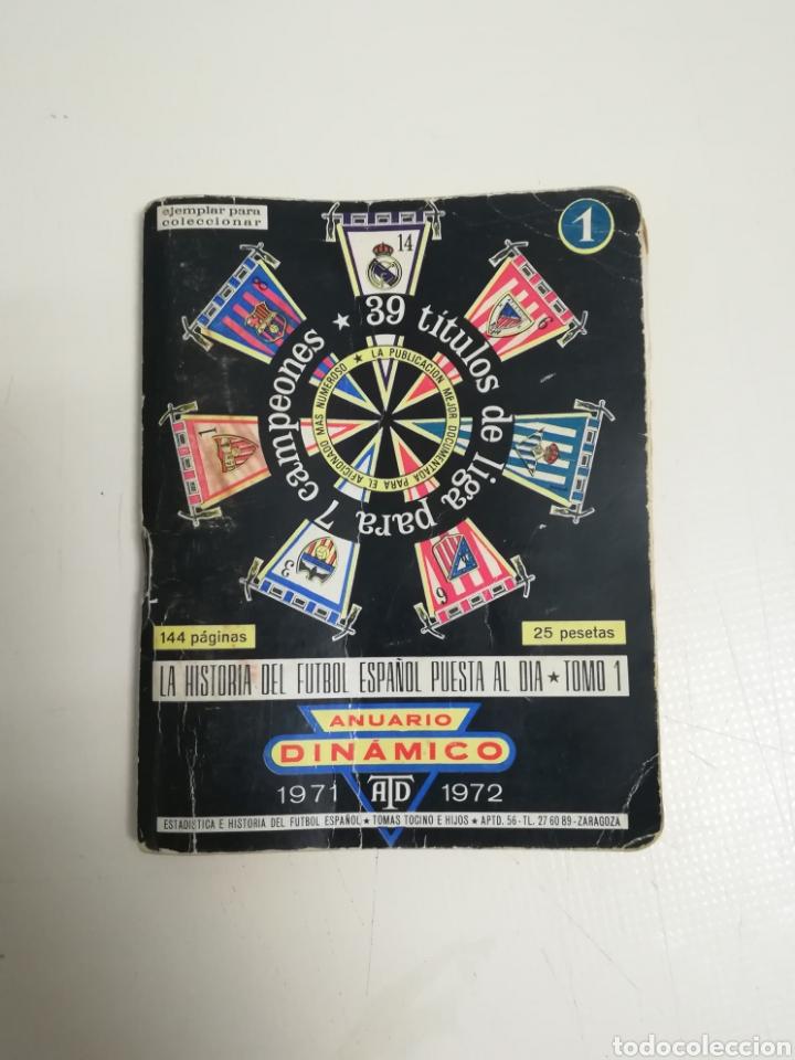 LIBRITO ANUARIO DINAMICO 1971 1972 - LIBRO CALENDARIO 71 72 (Coleccionismo Deportivo - Libros de Fútbol)
