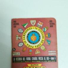 Coleccionismo deportivo: LIBRITO SUPER DINAMICO 1976 1977 - LIBRO CALENDARIO 76 77. Lote 156810752