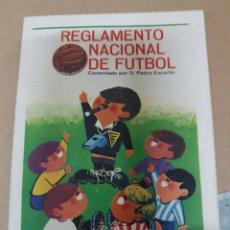 Coleccionismo deportivo: REGLAMENTO NACIONAL DE FÚTBOL COMENTADO POR PEDRO ESCARTIN. Lote 157139926
