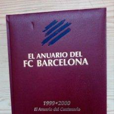 Coleccionismo deportivo: EL ANUARIO DEL FC BARCELONA 1999-2000 DICUR. Lote 157263622