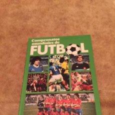 Coleccionismo deportivo: CAMPEONATOS MUNDIALES DE FUTBOL Y SETENTA AÑOS DE LIGA. Lote 157313330