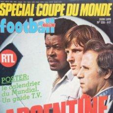 Coleccionismo deportivo: FOOTBALL MAGAZINE. - COUPE DU MONDE ARGENTINE 78.#. Lote 157498418