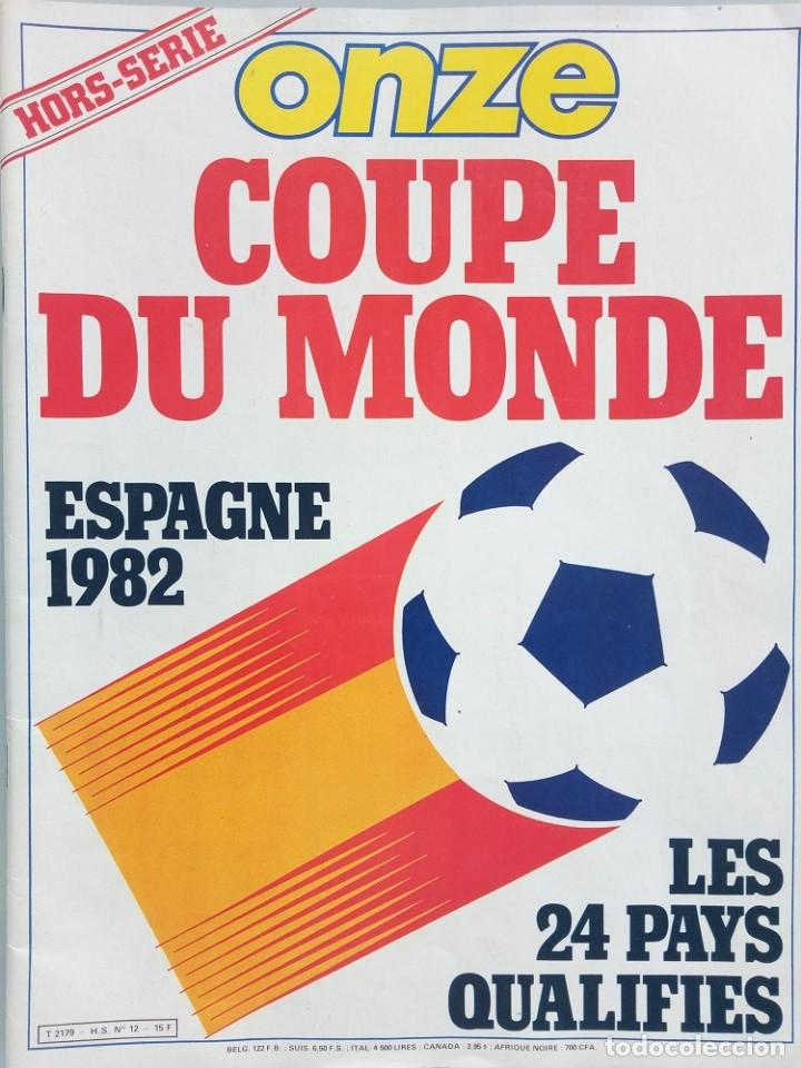 ONZE. - COUPE DU MONDE ESPAGNE 82.# (Coleccionismo Deportivo - Libros de Fútbol)