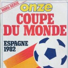Coleccionismo deportivo: ONZE. - COUPE DU MONDE ESPAGNE 82.#. Lote 157503958
