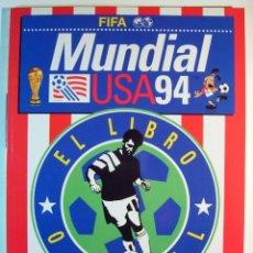 Coleccionismo deportivo: GUÍA FIFA 1994 MUNDIAL USA 94 LIBRO OFICIAL NUEVO. Lote 157863130