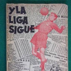 Coleccionismo deportivo: Y LA LIGA SIGUE POR HERNÁNDEZ PERPIÑA / 2ª EDICIÓN 1958. Lote 158576746
