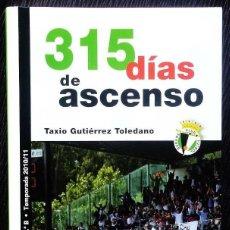 Coleccionismo deportivo: BURGOS.C.F. 315 DÍAS DE ASCENSO. BURGOS. AÑO: 2011. DESCATALOGADO. MUY BUEN ESTADO.. Lote 158824558