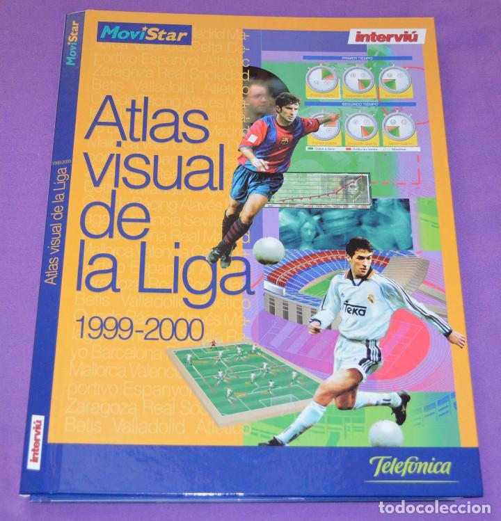 ATLAS VISUAL DE LA LIGA 1999-2000. INTERVIÚ. ALGUNOS FASCÍCULOS Y TAPAS. (Coleccionismo Deportivo - Libros de Fútbol)
