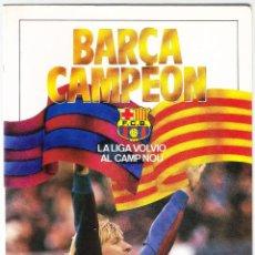 Coleccionismo deportivo: BARÇA CAMPEON - LA LIGA VOLVIO AL CAMP NOU - COLECCION SPORT 1985. Lote 159135238