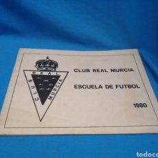 Coleccionismo deportivo: MUY RARO LIBRO O LIBRETO ESCUELA DE FÚTBOL DEL CLUB REAL MURCIA 1980 POR FERNANDO VIDAL. Lote 159613570