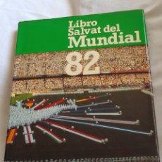 Coleccionismo deportivo: LIBRO SALVAT DEL MUNDIAL DE FUTBOL DEL. Lote 159674977