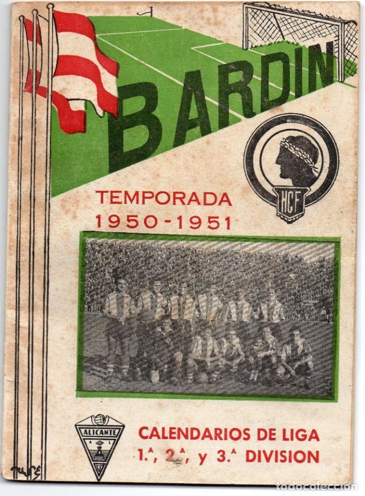 BARDIN,TEMPORADA 1950-1951, HERCULES DE ALICANTE, CON 66 PAGINAS Y 31 FOTO (Coleccionismo Deportivo - Libros de Fútbol)