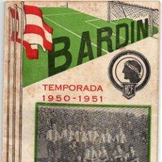 Coleccionismo deportivo: BARDIN,TEMPORADA 1950-1951, HERCULES DE ALICANTE, CON 66 PAGINAS Y 31 FOTO. Lote 159948854