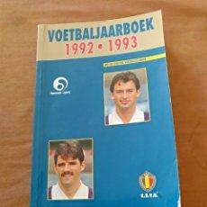 Coleccionismo deportivo: ANUARIO BÉLGICA VOETBALJAARBOEK 1992-1993. Lote 159997194