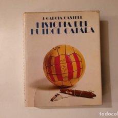 Coleccionismo deportivo: HISTORIA DEL FUTBOL CATALA - J.GARCIA CASTELL 1968. Lote 160408178