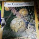 Coleccionismo deportivo: FUTBOL CUADERNOS TECNICOS Nº 10. Lote 160430070