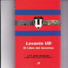 Coleccionismo deportivo: LEVANTE UD. EL LIBRO DEL ASCENSO. Lote 172330232
