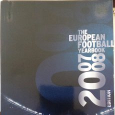 Coleccionismo deportivo: THE EUROPEAN FOOTBALL YEARBOOK 2007/2008. Lote 161508574