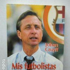 Coleccionismo deportivo: MIS FUTBOLISTAS Y YO - JOHAN CRUYFF. Lote 162397134