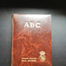 Coleccionismo deportivo: HISTORIA VIVA DEL REAL MADRID ABC 2 TOMOS COMPLETOS CON FOTOS REALES. Lote 163069426
